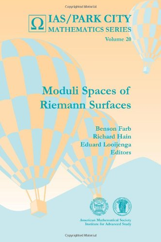 Moduli Spaces of Riemann Surfaces (IAS/Park City Mathematics Series)