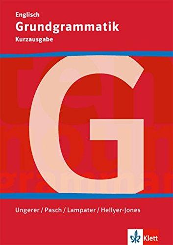 Grundgrammatik Englisch: Kurzausgabe
