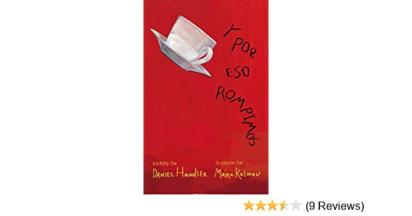 Amazon.com: Y por eso rompimos (Spanish Edition) eBook: Daniel Handler, Maira Kalman: Kindle Store