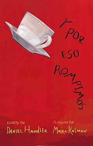 Y por eso rompimos (Spanish Edition) by [Kalman, Maira, Handler,