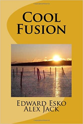 Download bøger på fransk gratis Cool Fusion: A Quantum Solution to Peak Minerals, Nuclear Waste, and Future Metals Shock by Edward Esko på Dansk PDF DJVU