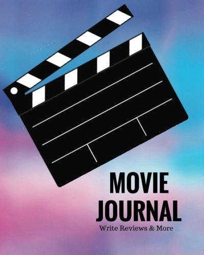 """Read Online Movie Journal Write Reviews & More: Watercolors Design  Perfect Gift for Movie Lovers  Movie Journal  Keep A record Of All The Movies You Have ...  8 x 10"""" Large (Film Reviews) (Volume 10) pdf"""