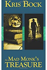 The Mad Monk's Treasure (Southwest Treasure Hunters) (Volume 1)
