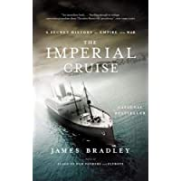 The Imperial Cruise: A True Story of Empire and War