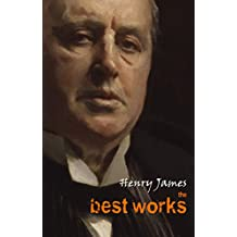 Henry James: The Best Works