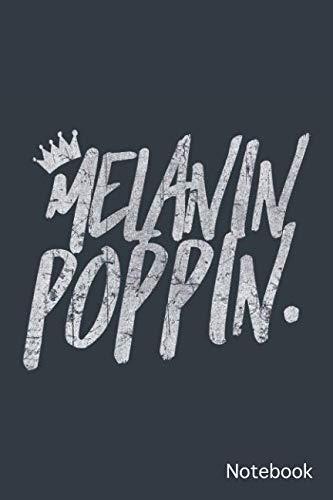 Melanin Poppin notebook: graffiti  6x9 Lined journal ()