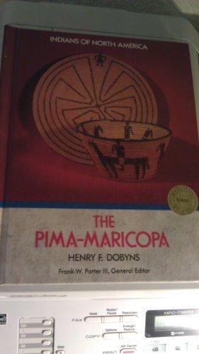 The Pima-Maricopa (Indians of North America)