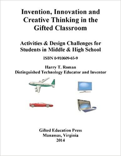 Invention, Innovation and Creative Thinking in the Gifted