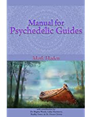Manual for Psychedelic Guides