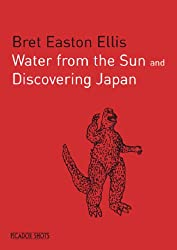 PICADOR SHOTS - ' Water from the Sun': Discovering Japan (Picador Shots)