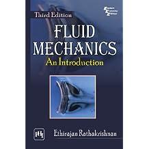 Fluid Mechanics: An Introduction