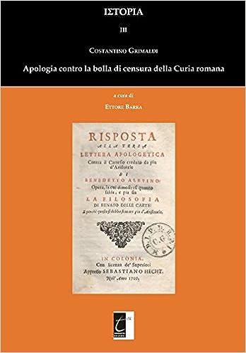 Apologia contro la bolla di censura della Curia romana ΙΣΤΟΡΙΑ: Amazon.es: Costantino Grimaldi, Ettore Barra: Libros en idiomas extranjeros