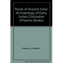The Roots of Ancient India