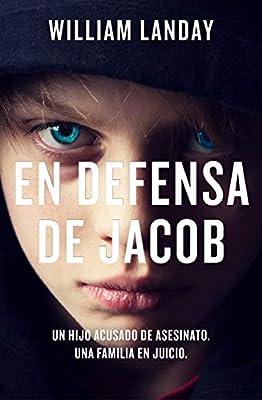 En defensa de Jacob (La Trama): Amazon.es: Landay, William, Montse ...