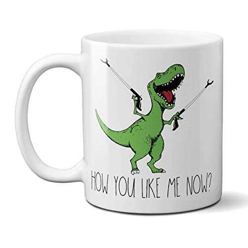 How Tall Is The T Rex (How You Like Me Now T-Rex Coffee Mug Funny Sarcastic Cup for Women or Men, 11)