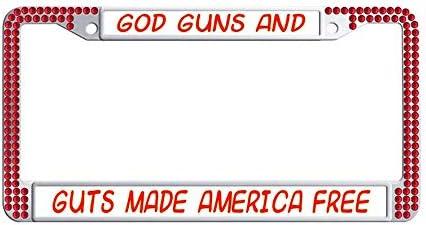GOD GUNS GUTS MADE AMERICA FREE gun  License Plate Frame