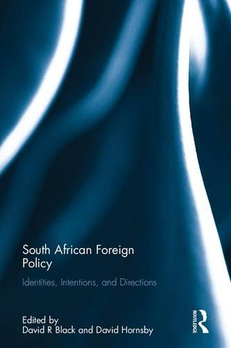 South African Foreign Policy: Identities, Intentions, and Directions