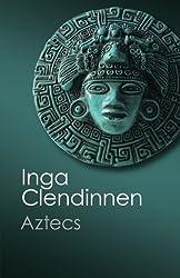 Aztecs: An Interpretation (Canto Classics)