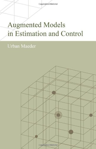 Read Online Augmented Models in Estimation and Control ebook