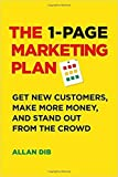 img - for [By Allan Dib ] The 1-Page Marketing Plan: Get New Customers, Make More Money, And Stand out From The Crowd (Paperback) 2018 by Allan Dib (Author) (Paperback) book / textbook / text book