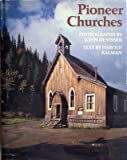 Pioneer Churches, Harold D. Kalman, 0393087549