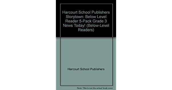 Storytown Below Level Reader 5 Pack Grade 3 News Today