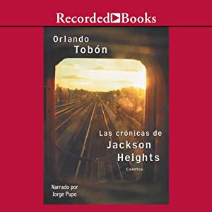 Las cronicas de Jackson Heights Audiobook