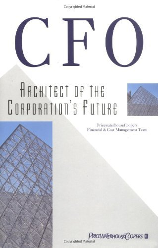 cfo-architect-of-the-corporations-future-1st-first-edition