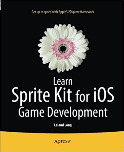 Learn Sprite Kit for iOS Game Development by Leland Long (2014-06-22)