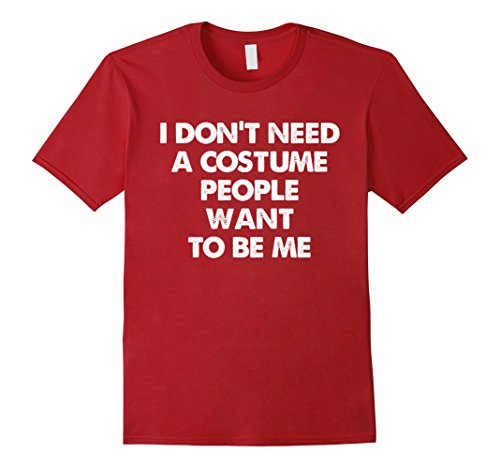People To Be For Halloween (Mens People Want to be me Funny Costume Halloween Shirt 2XL Cranberry)