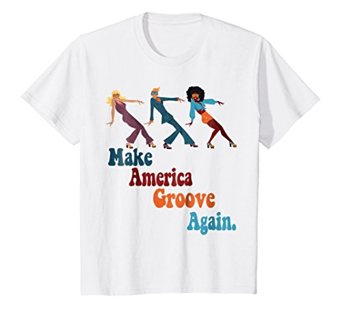Kids MAGA Make America Groove Again 1970s Disco Dancers T Shirt 12 White -