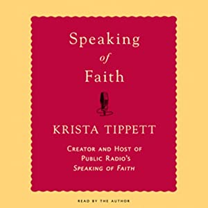 Speaking of Faith Audiobook