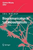 img - for Biocommunication in Soil Microorganisms (Soil Biology) book / textbook / text book