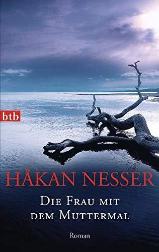 Håkan Nesser - Die Frau mit dem Muttermal (Van Veeteren 4)