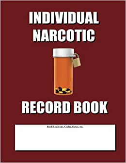 Book Individual Narcotic Record Book: Burgundy Cover