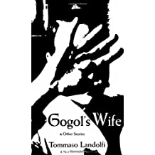 Gogols Wife And Other Stories