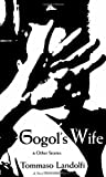 Image of Gogol's Wife: & Other Stories