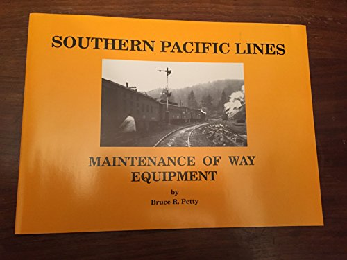 Southern Pacific Lines: Maintenance of Way Equipment