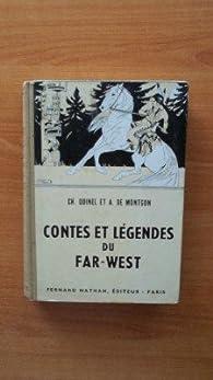 Contes et récits du Far-West par Charles Quinel