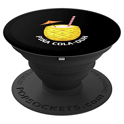 Pina Colada Pun Alcohol Funny Pub Crawl Gift - PopSockets Grip and Stand for Phones and Tablets