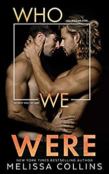 Who We Were by [Collins, Melissa]