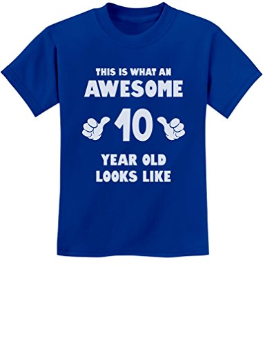 TeeStars - This is What an Awesome 10 Year Old Looks Like Youth Kids T-Shirt Large Blue