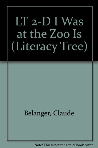 2d Zoo (LT 2-D I Was at the Zoo Is (Literacy Tree))