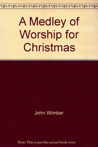 A Medley of Worship for Christmas