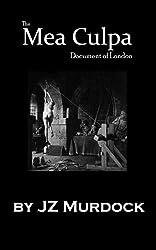 The Mea Culpa Document of London
