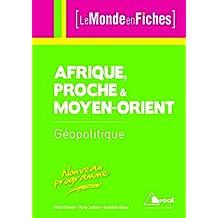 L'Afrique proche et moyen-orient