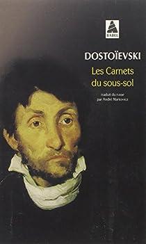 Les Carnets du sous-sol par Dostoïevski