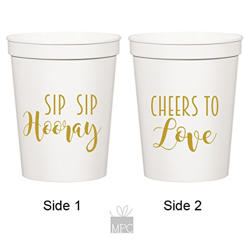 Everyday White Plastic Stadium Cups - Sip Sip Hooray, Cheers to Love