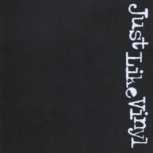 Just Like Vinyl [Explicit]