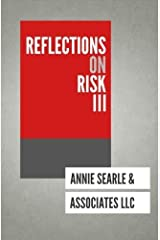 Reflections on Risk III (Volume 3) Paperback